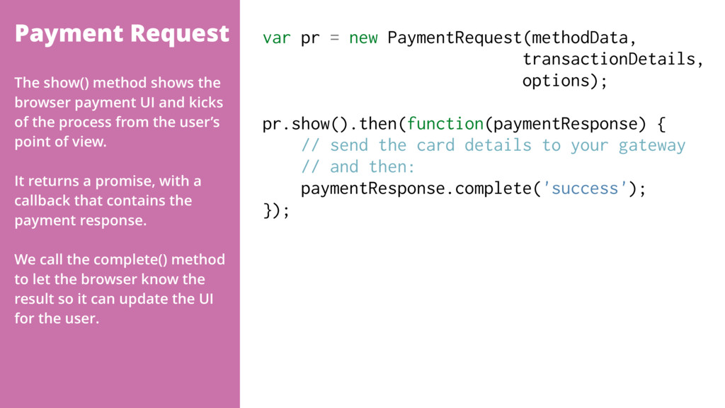 Payment Request var pr = new PaymentRequest(met...