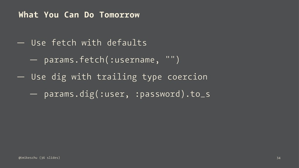 What You Can Do Tomorrow — Use fetch with defau...