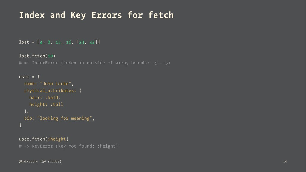 Index and Key Errors for fetch lost = [4, 8, 15...