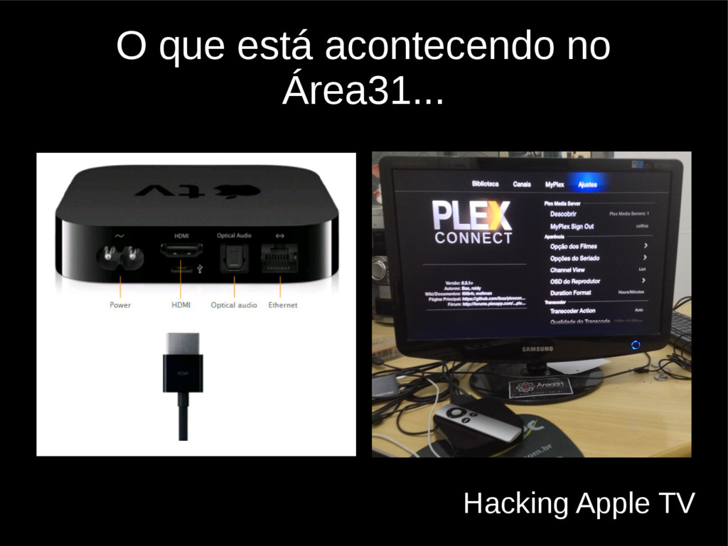 O que está acontecendo no Área31... Hacking App...