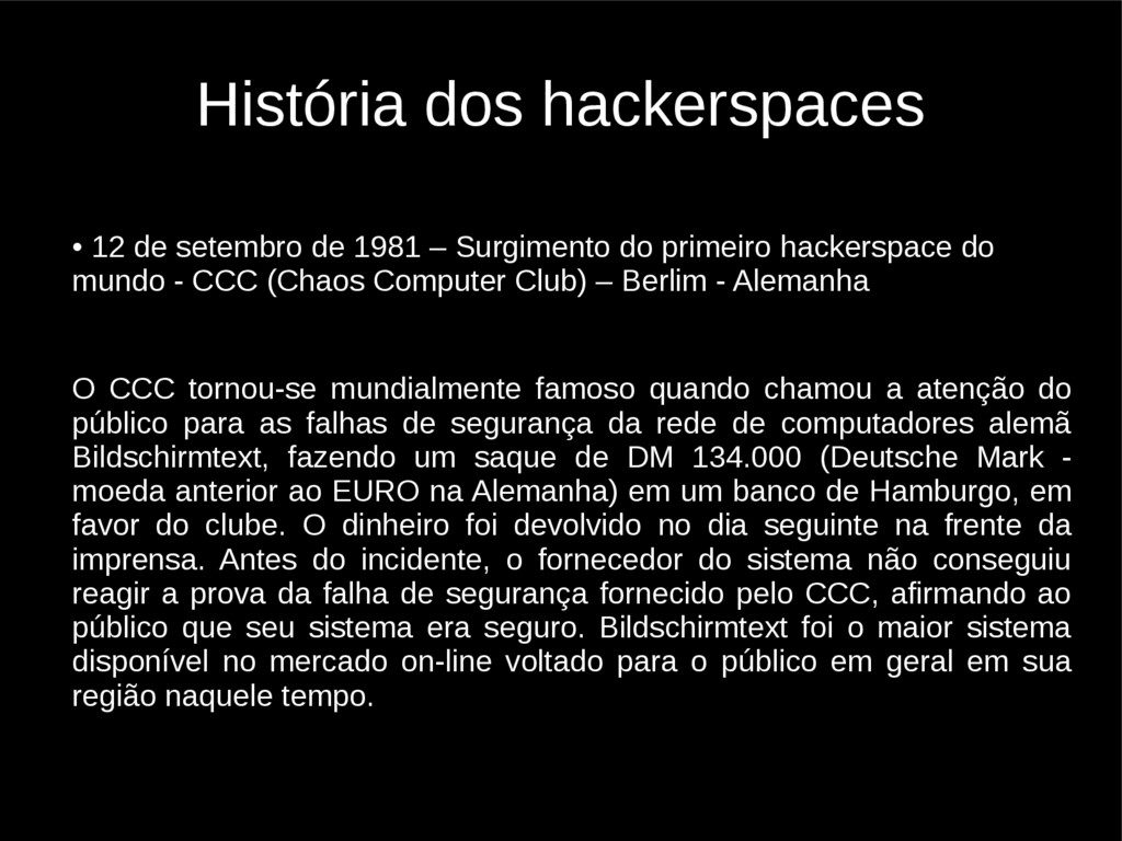 História dos hackerspaces • 12 de setembro de 1...