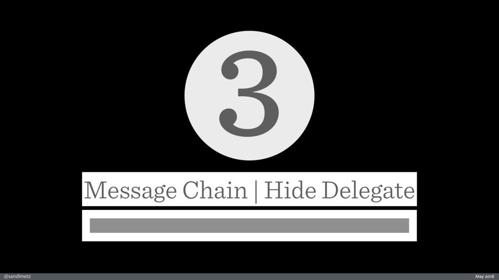 @sandimetz May 2016 3 Message Chain | Hide Dele...