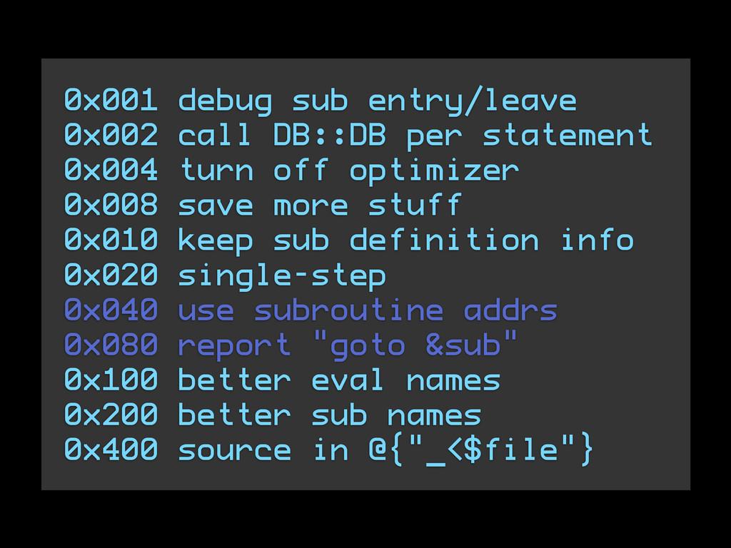 0x001 debug sub entry/leave 0x002 call DB::DB p...
