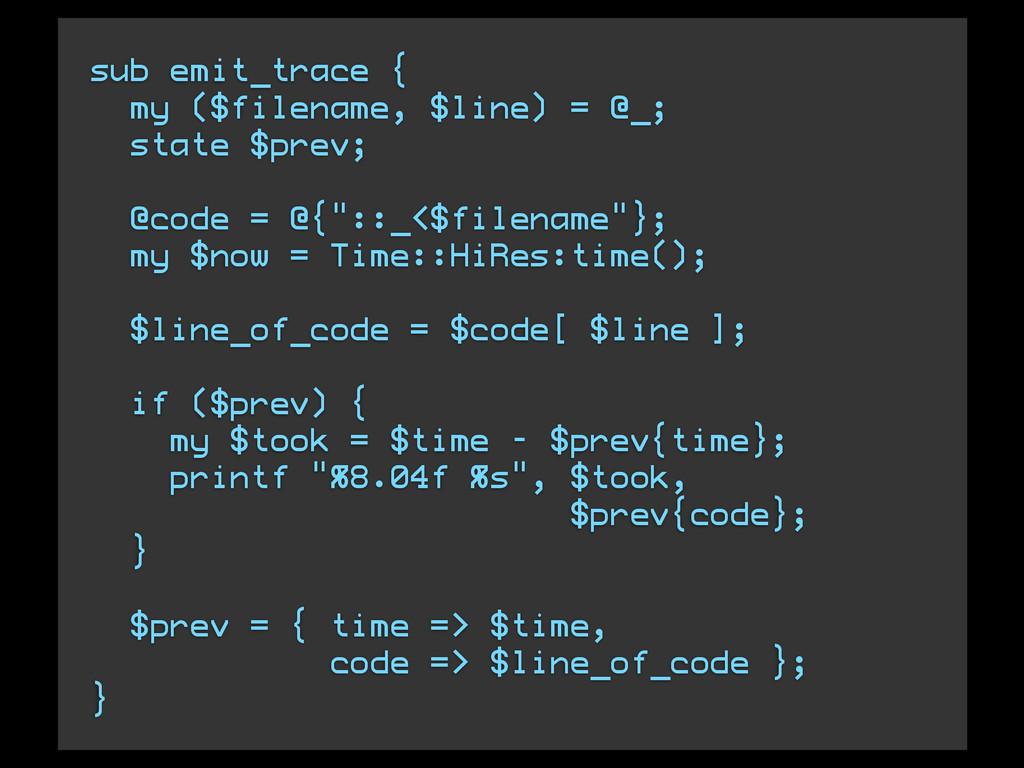 sub emit_trace { my ($filename, $line) = @_; st...