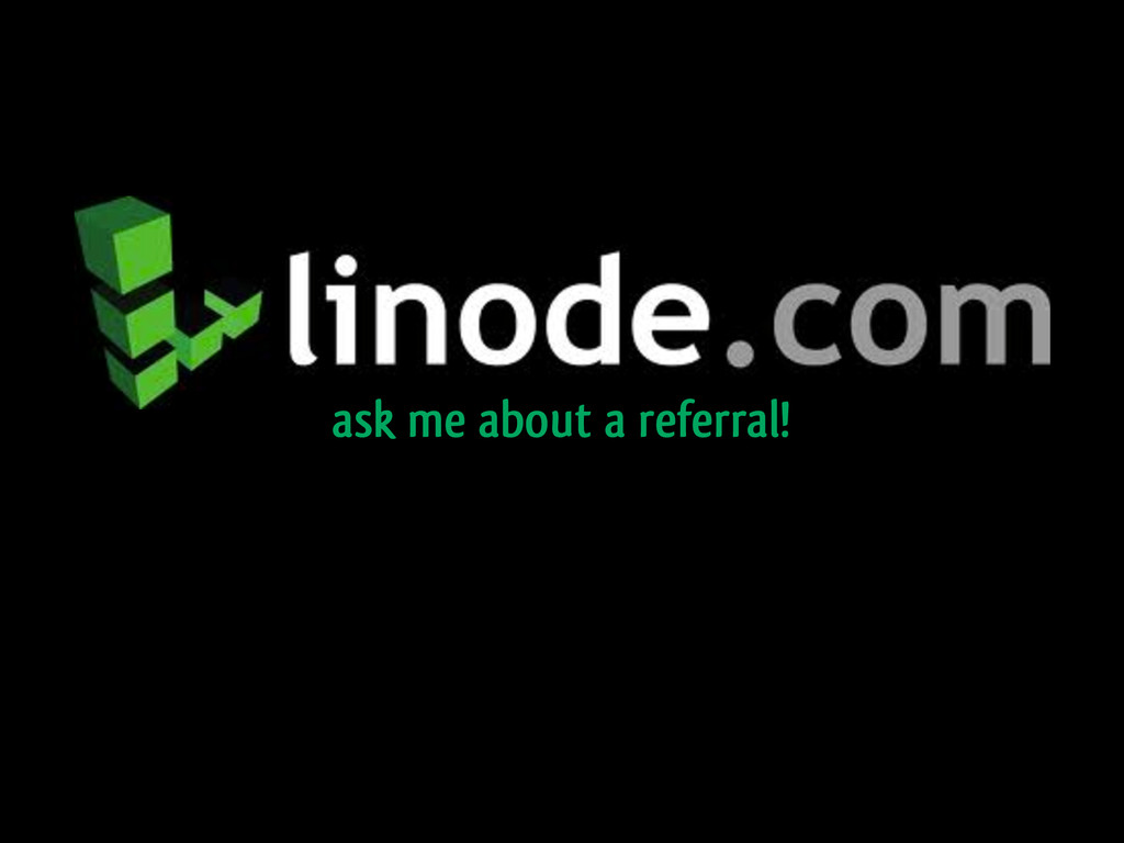 ask me about a referral!