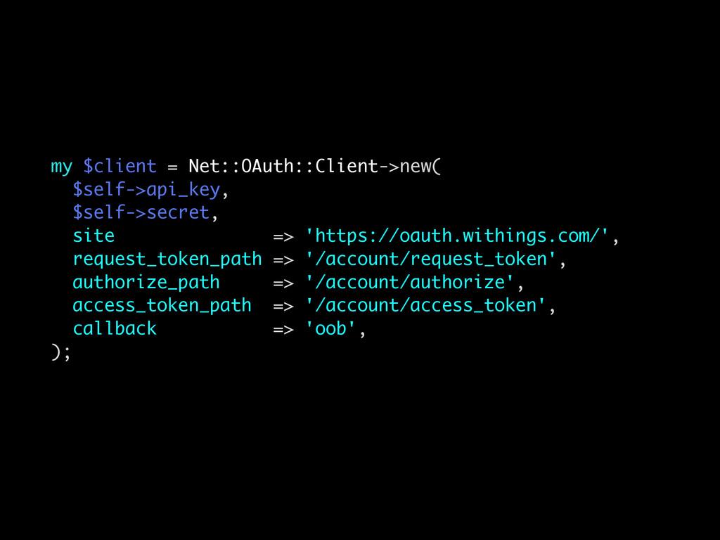 my $client = Net::OAuth::Client->new( $self->ap...