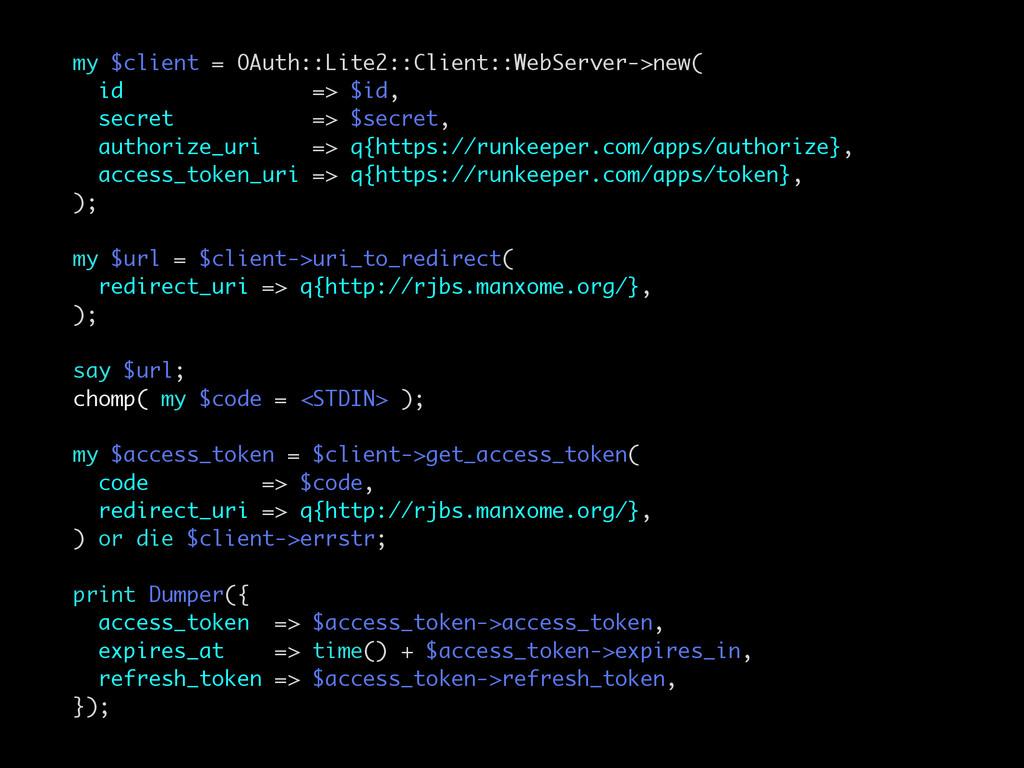 my $client = OAuth::Lite2::Client::WebServer->n...