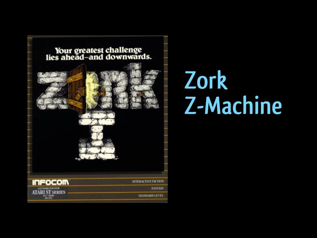 Zork Z-Machine