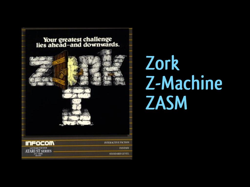 Zork Z-Machine ZASM