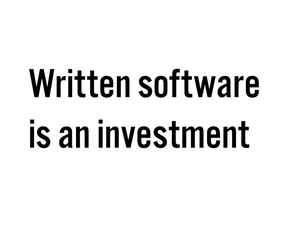 Written software is an investment