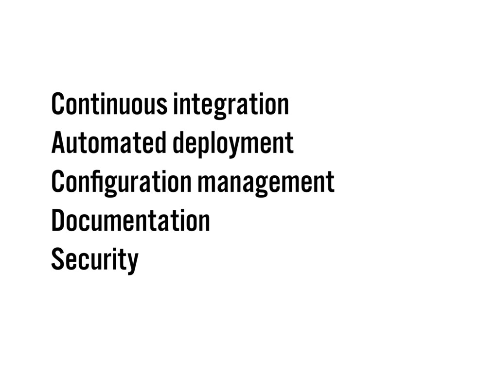 Continuous integration Automated deployment Con...