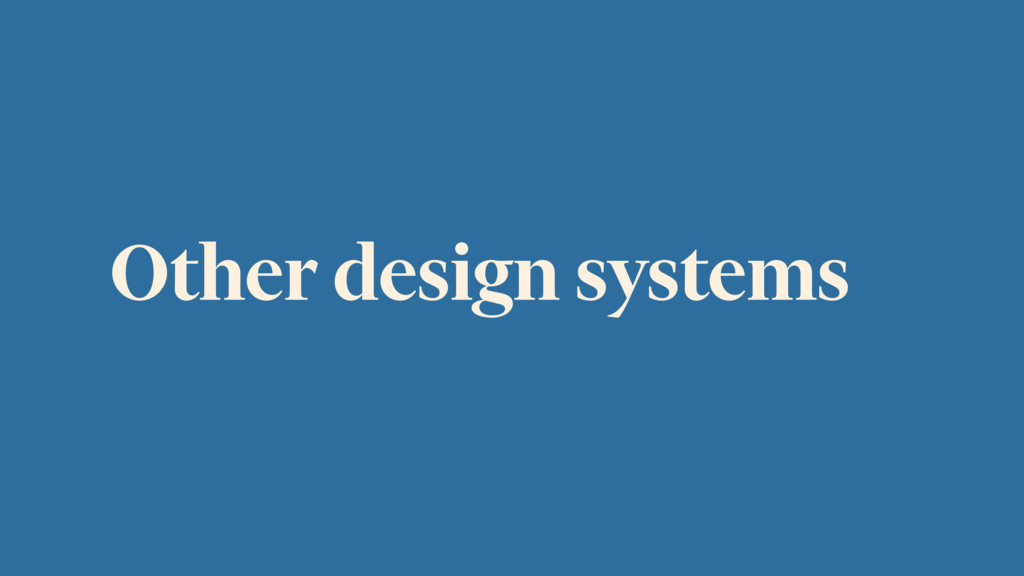 Other design systems