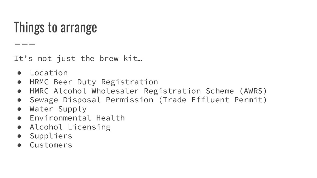 It's not just the brew kit… ● Location ● HRMC B...
