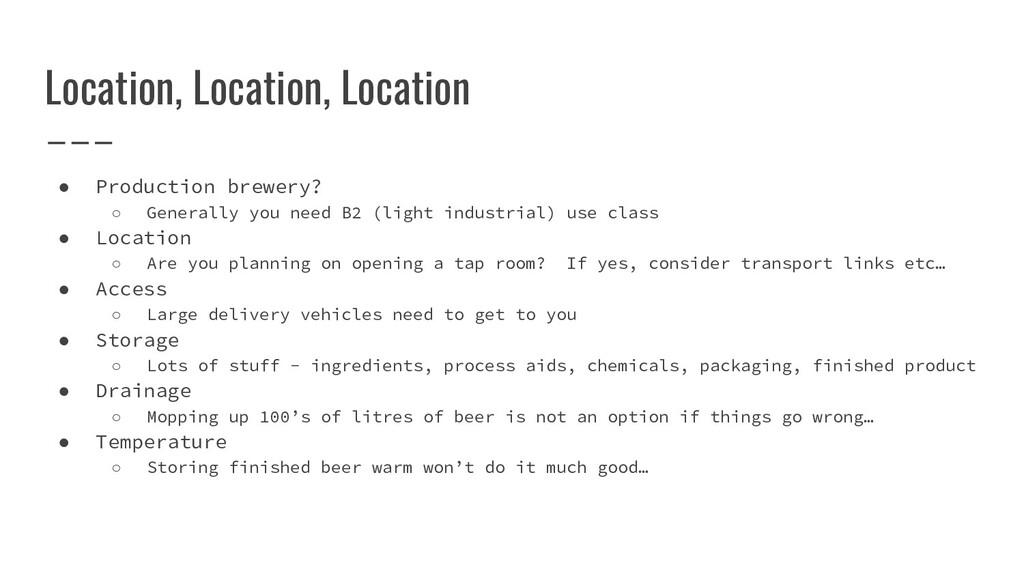 Location, Location, Location ● Production brewe...