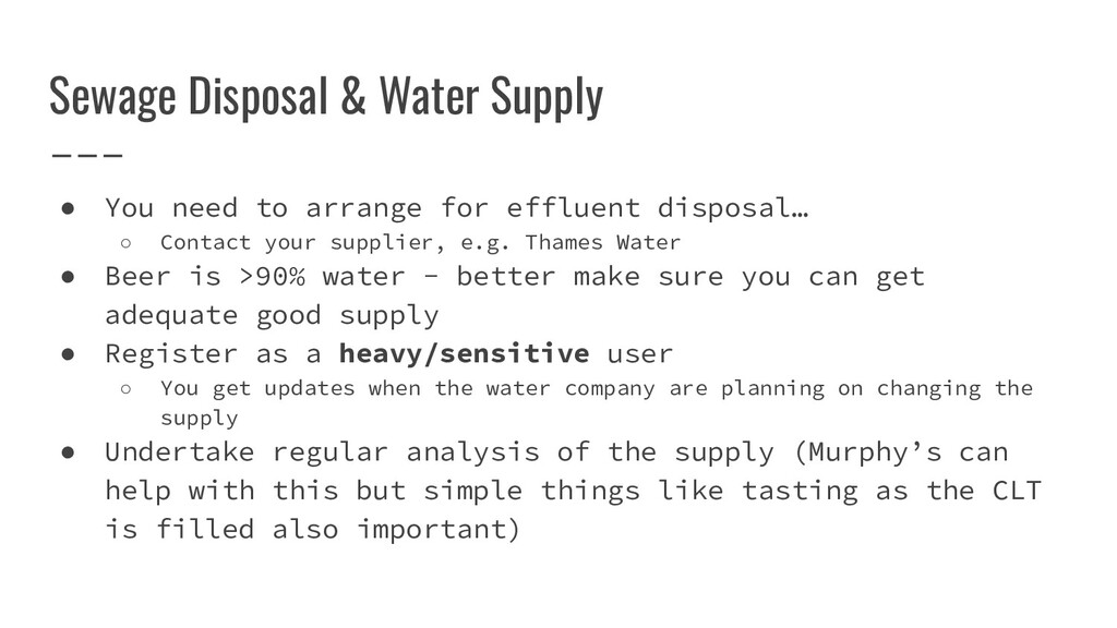 ● You need to arrange for effluent disposal… ○ ...