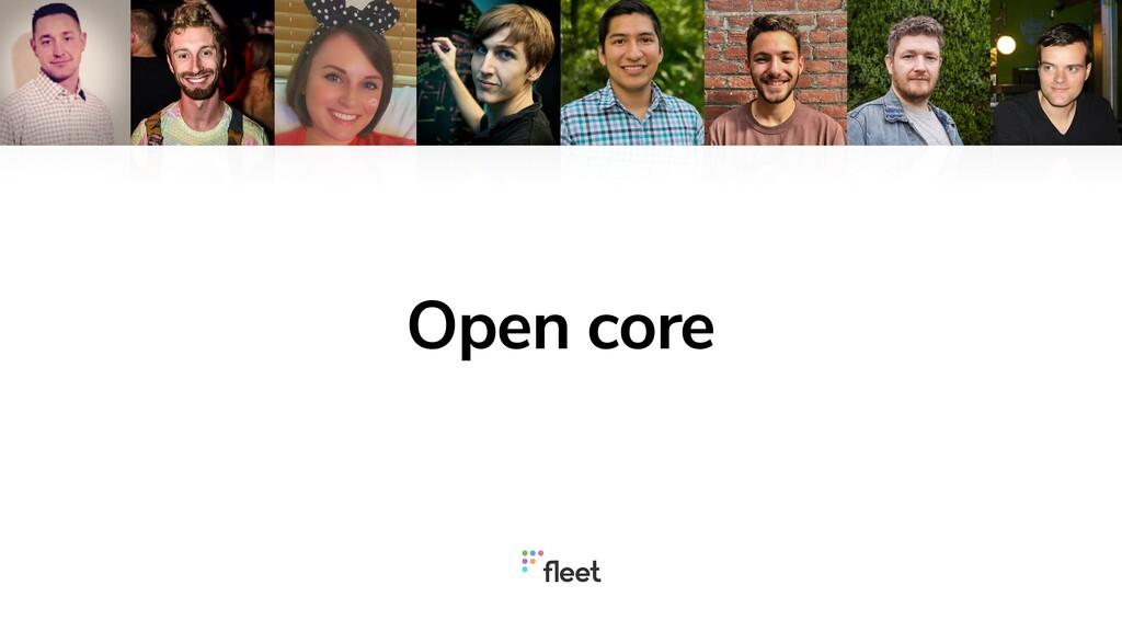 Open core