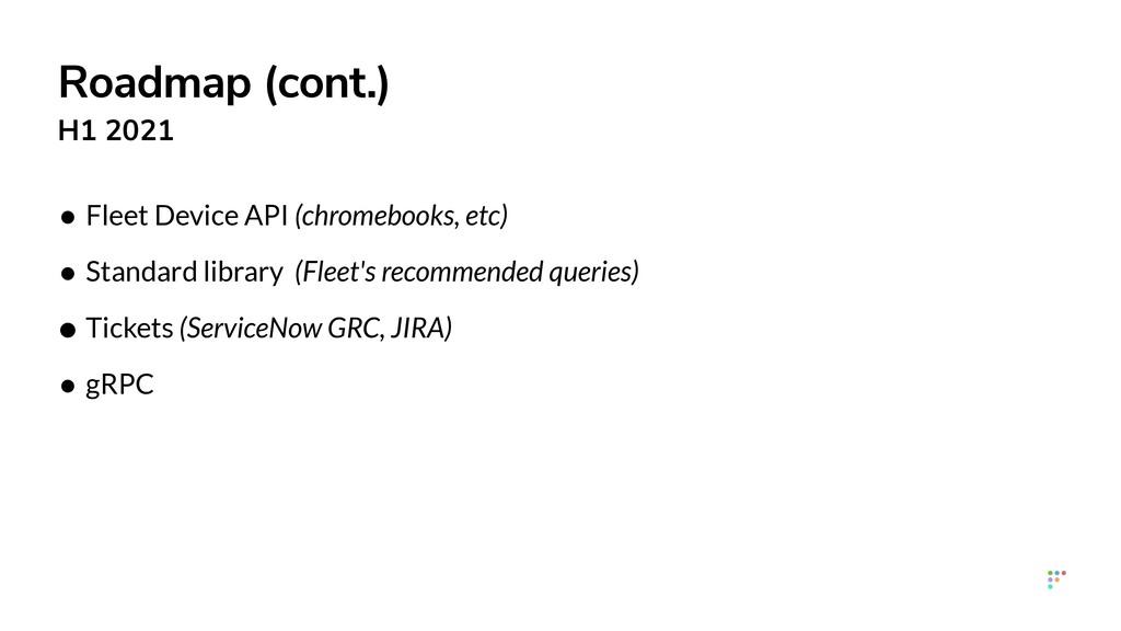 • Fleet Device API (chromebooks, etc)   • Stand...