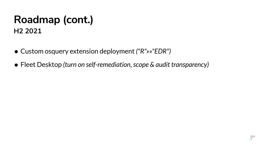 """• Custom osquery extension deployment (""""R""""»»""""ED..."""