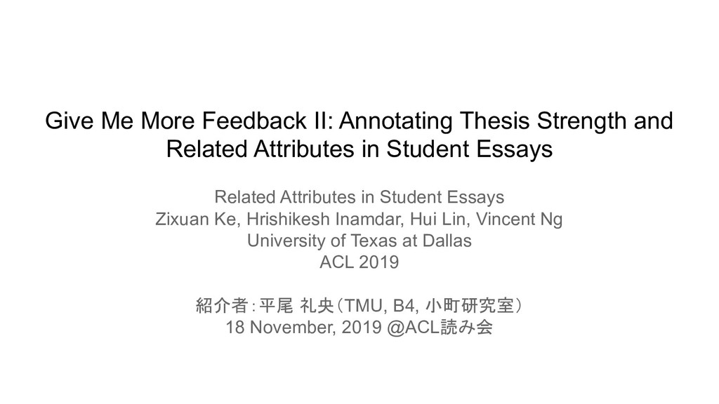 Give Me More Feedback II: Annotating Thesis Str...