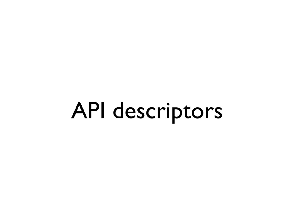 API descriptors