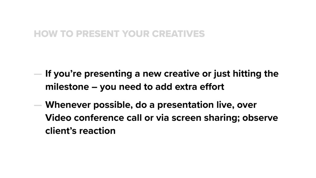 HOW TO PRESENT YOUR CREATIVES — If you're prese...