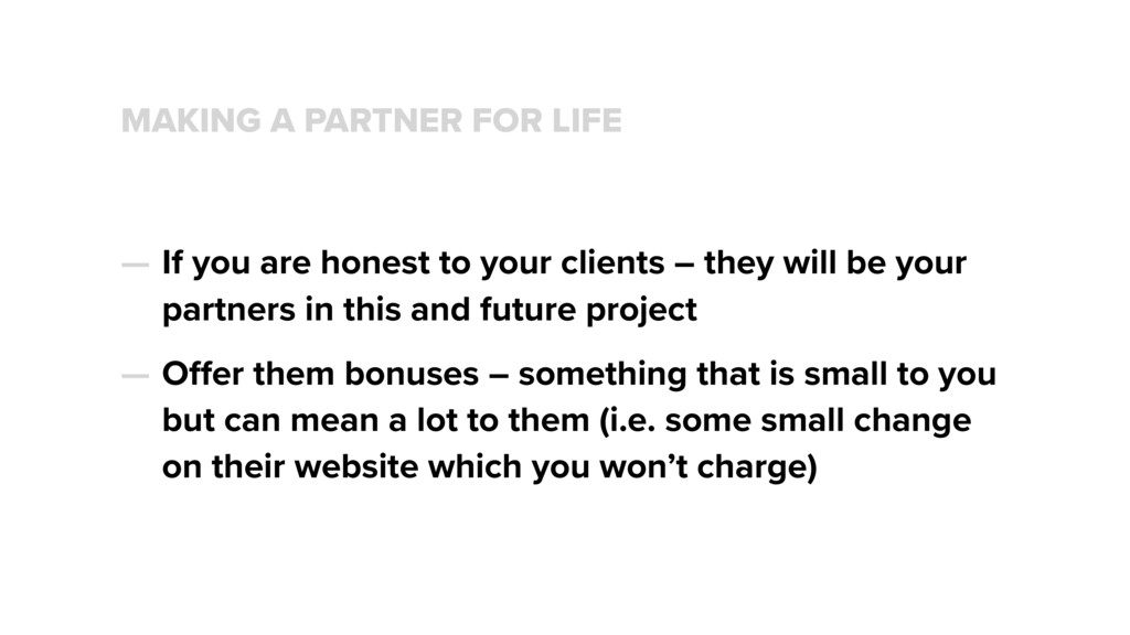 MAKING A PARTNER FOR LIFE — If you are honest t...