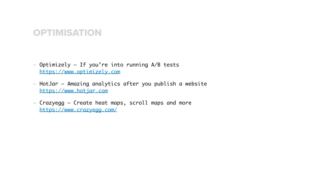 — Optimizely – If you're into running A/B tests...