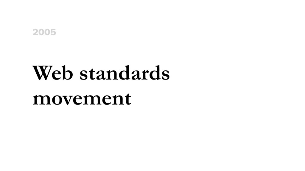 Web standards movement 2005