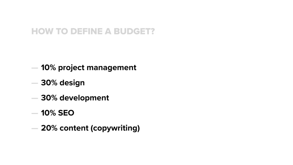 HOW TO DEFINE A BUDGET? — 10% project managemen...
