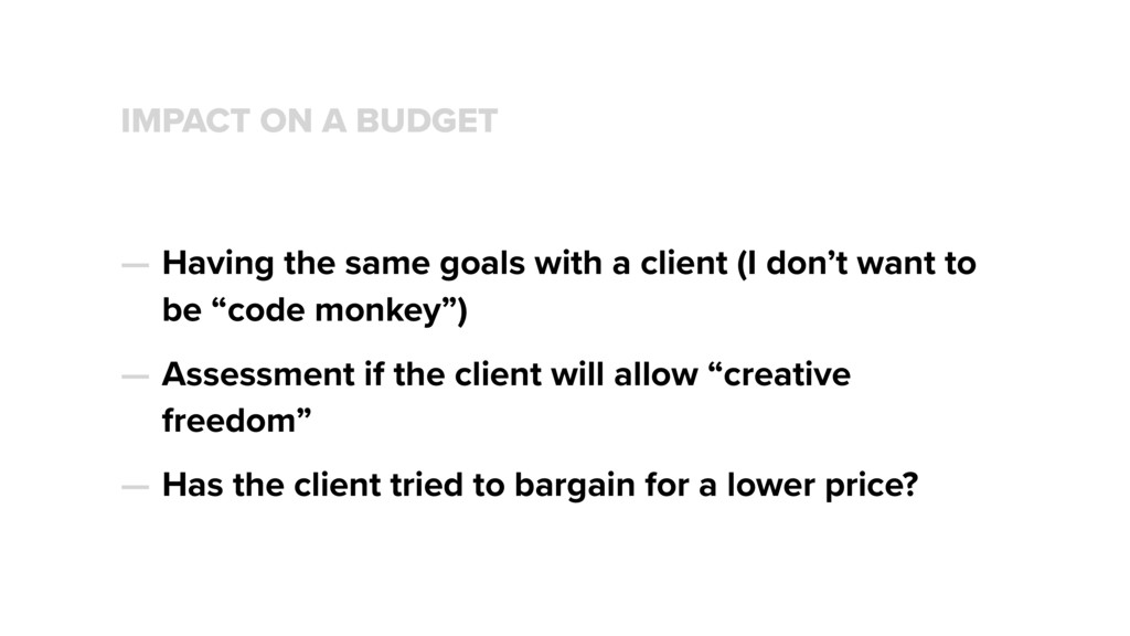 IMPACT ON A BUDGET — Having the same goals with...