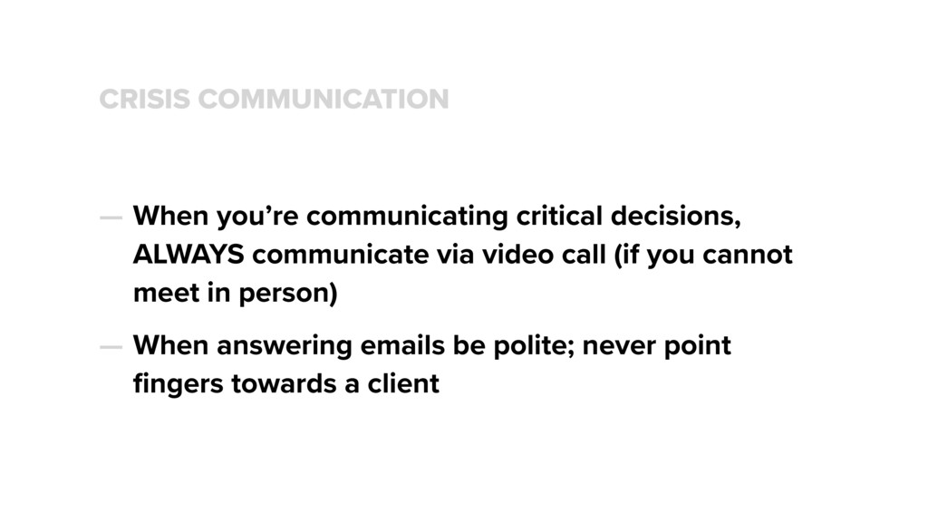 CRISIS COMMUNICATION — When you're communicatin...