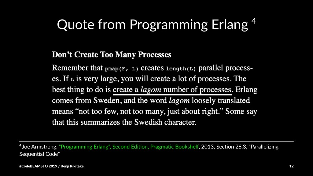 Quote from Programming Erlang 4 4 Joe Armstrong...