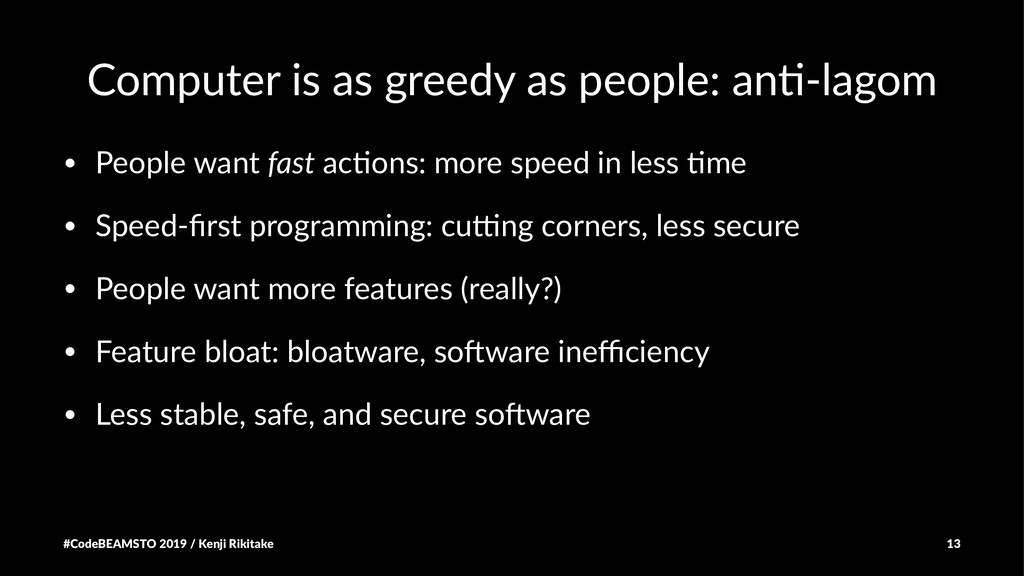 Computer is as greedy as people: an3-lagom • Pe...