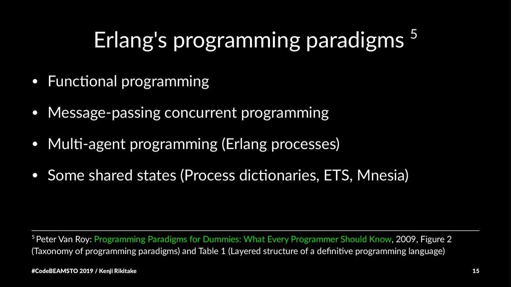 Erlang's programming paradigms 5 • Func&onal pr...