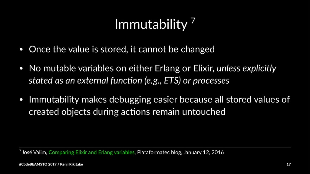 Immutability 7 • Once the value is stored, it c...