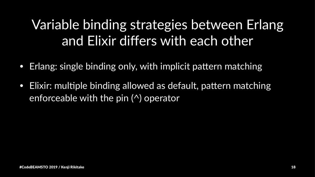 Variable binding strategies between Erlang and ...