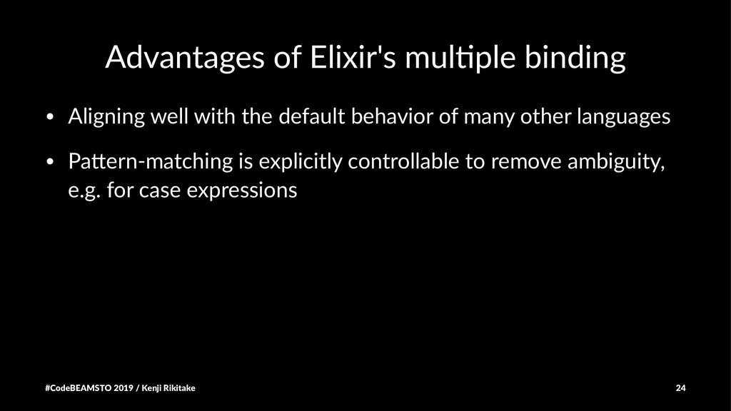 Advantages of Elixir's mul5ple binding • Aligni...
