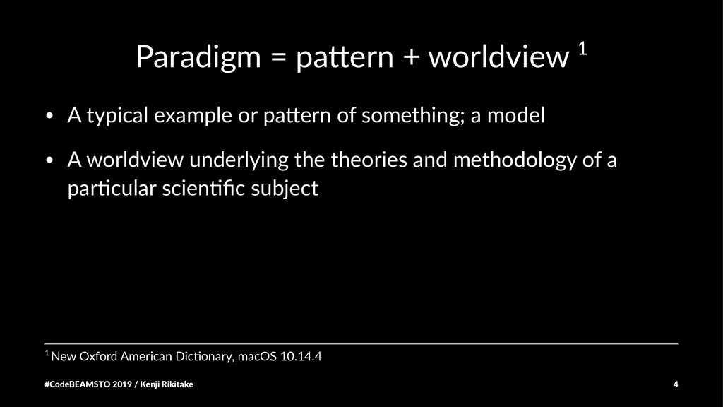 Paradigm = pa+ern + worldview 1 • A typical exa...