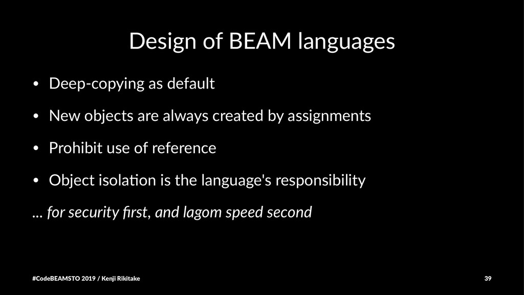 Design of BEAM languages • Deep-copying as defa...