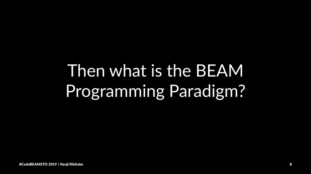 Then what is the BEAM Programming Paradigm? #Co...