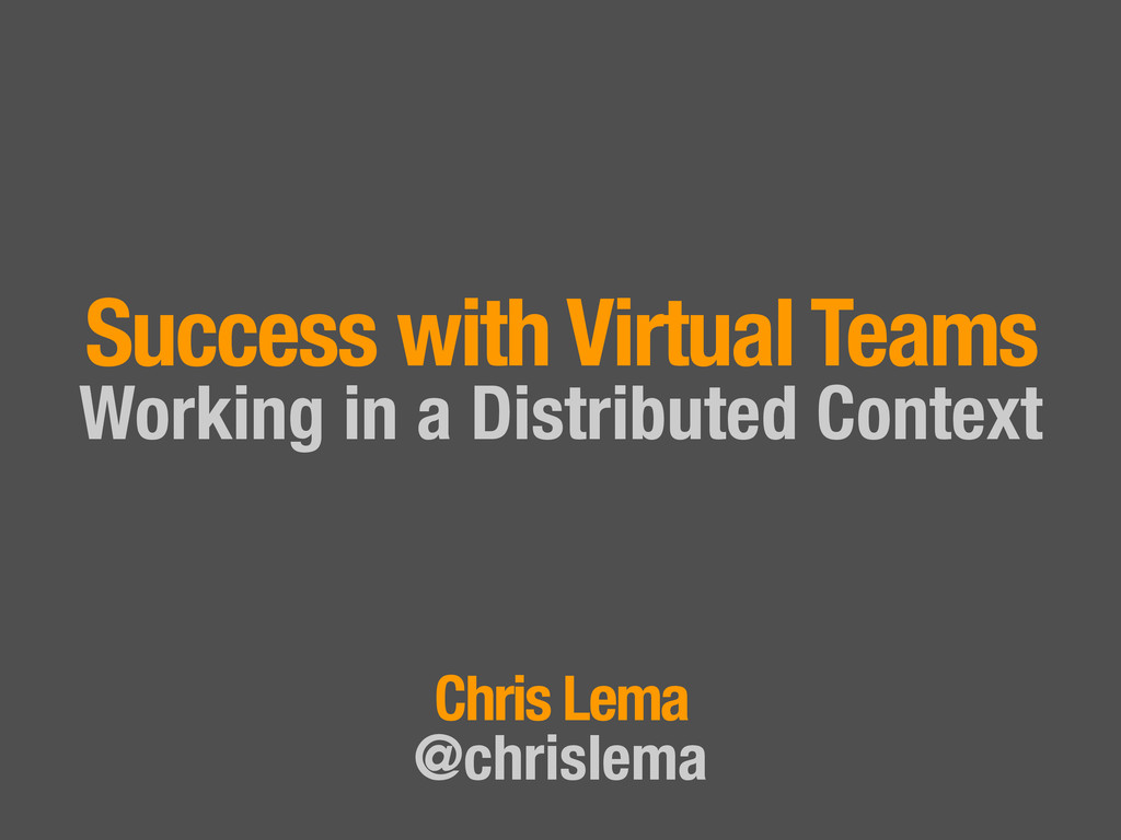 Success with Virtual Teams