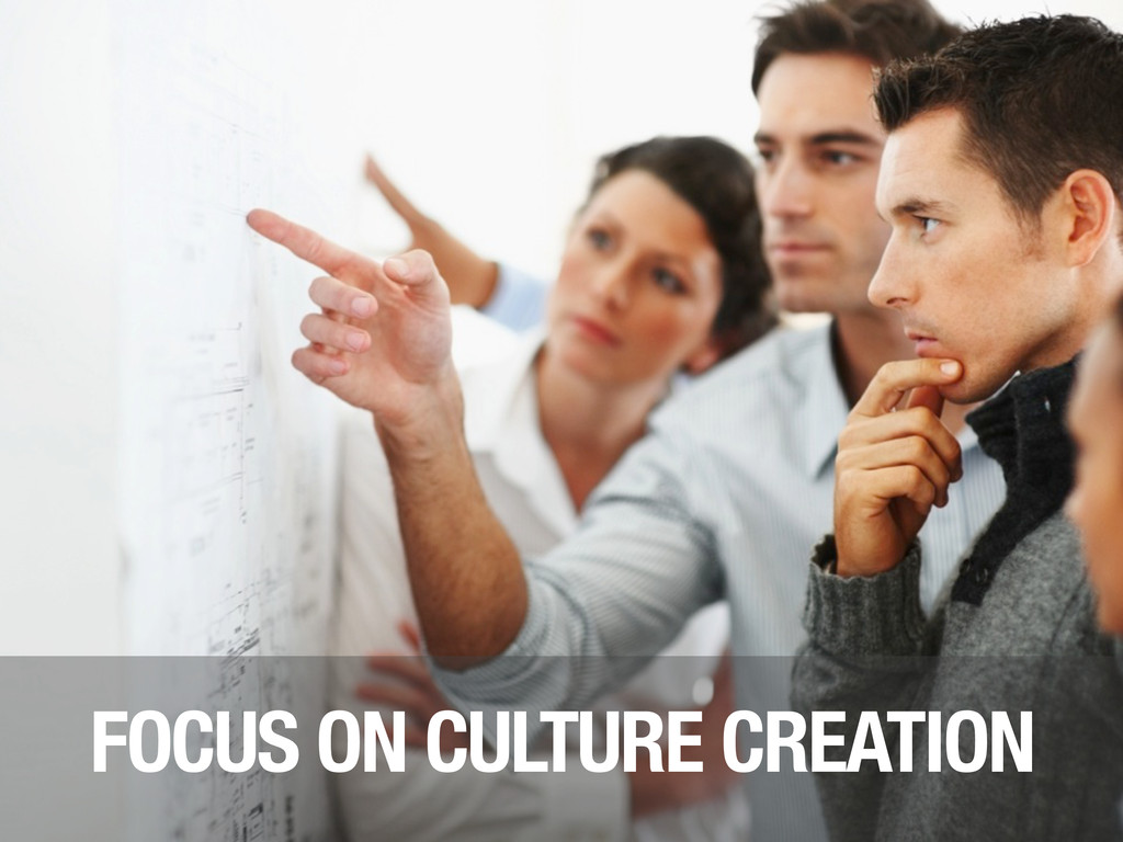 FOCUS ON CULTURE CREATION