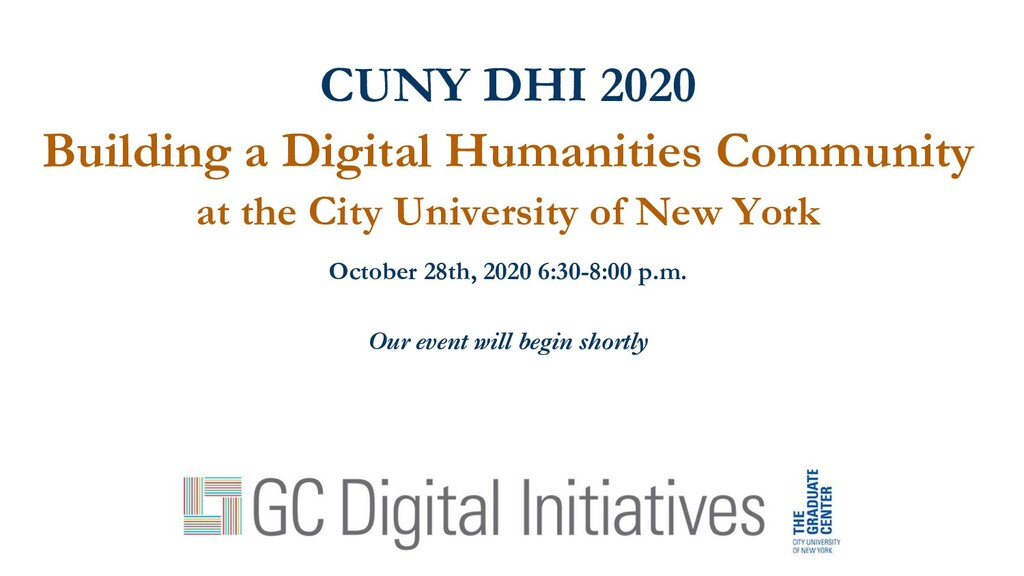 CUNY DHI 2020 Building a Digital Humanities Com...
