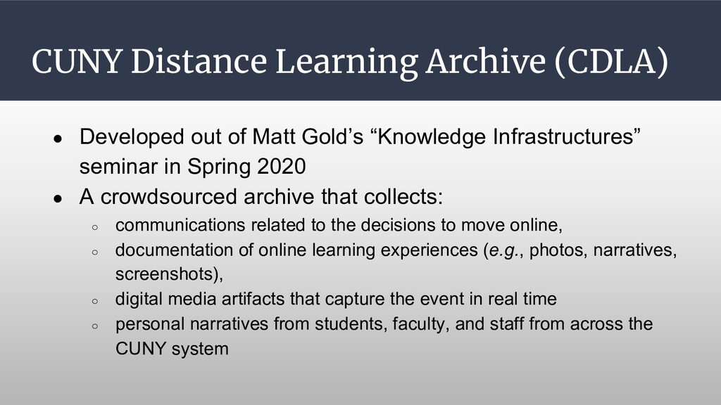 CUNY Distance Learning Archive (CDLA) ● Develop...