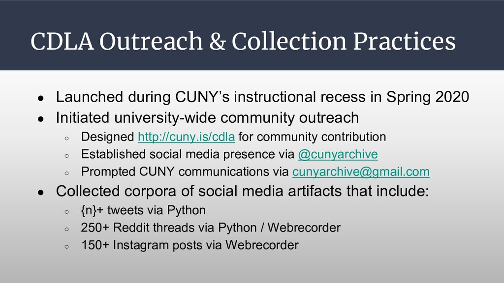 CDLA Outreach & Collection Practices ● Launched...