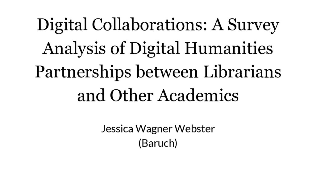 Digital Collaborations: A Survey Analysis of Di...