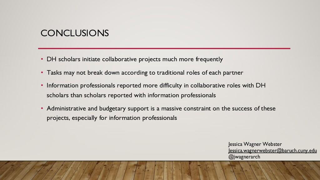 CONCLUSIONS • DH scholars initiate collaborativ...