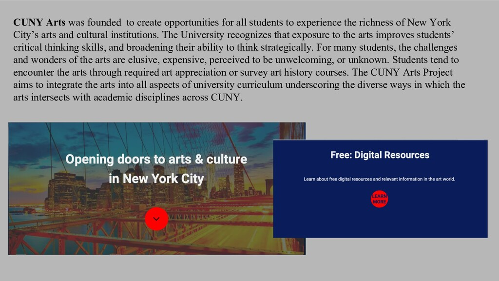 CUNY Arts was founded to create opportunities f...