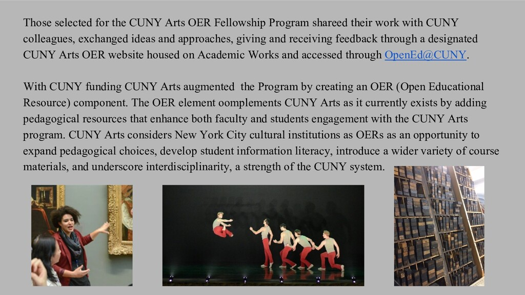 Those selected for the CUNY Arts OER Fellowship...