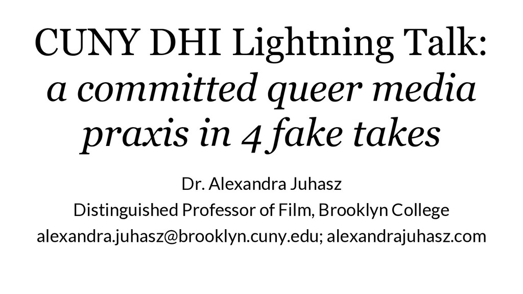 CUNY DHI Lightning Talk: a committed queer medi...